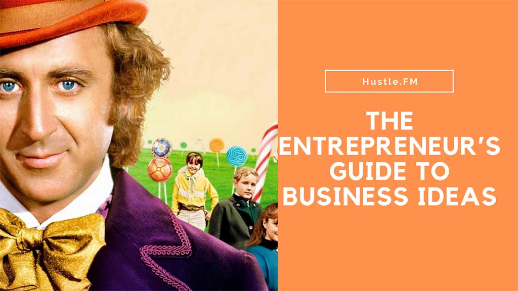 The Entrepreneur's Guide to Business Ideas